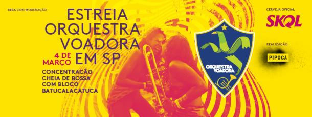 Estreia da Orquestra Voadora no Carnaval SP 2017